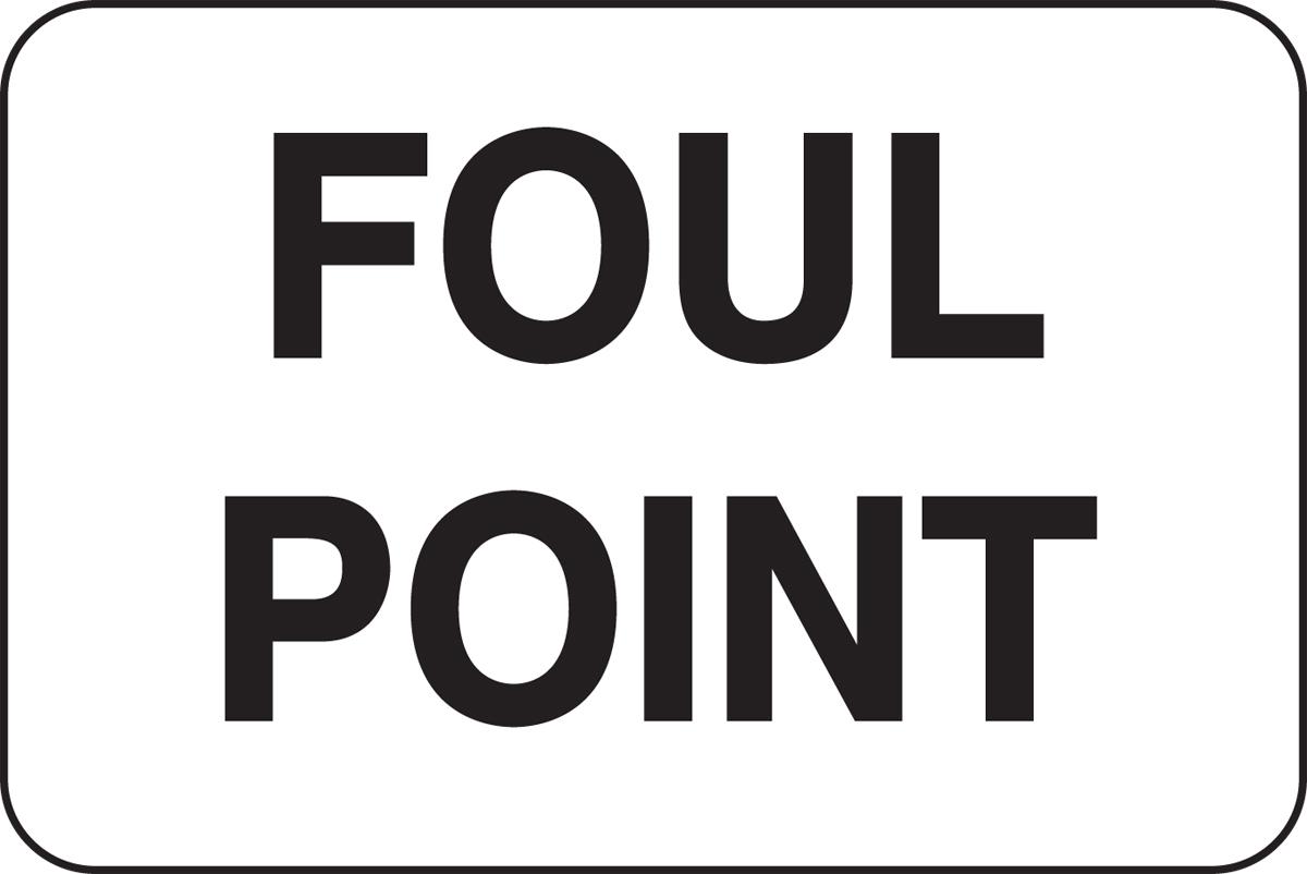 FOUL POINT