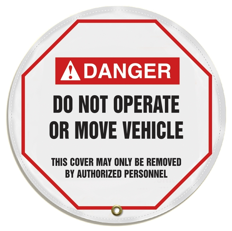 ANSI Danger Steering Wheel Message Cover: Do Not Operate Or Move Vehicle