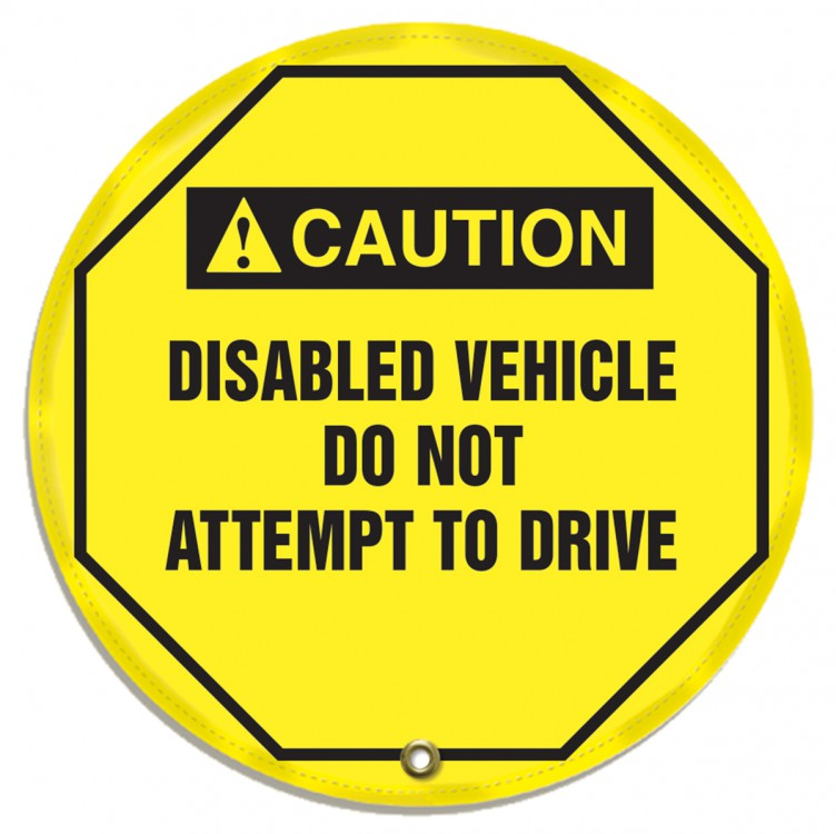 DISABLED VEHICLE DO NOT ATTEMPT TO DRIVE