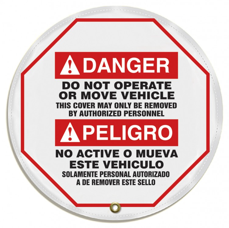 DO NOT OPERATE OR MOVE VEHICLE THIS COVER MAY ONLY BE REMOVED BY AUTHORIZED PERSONNEL (BILINGUAL)