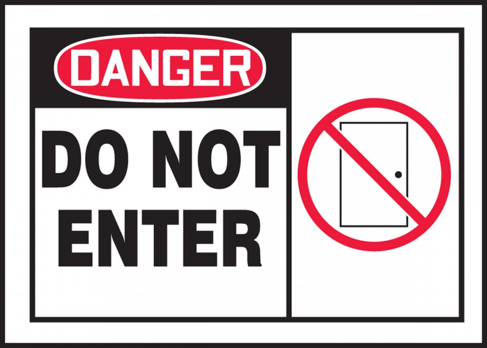 DO NOT ENTER (W/GRAPHIC)