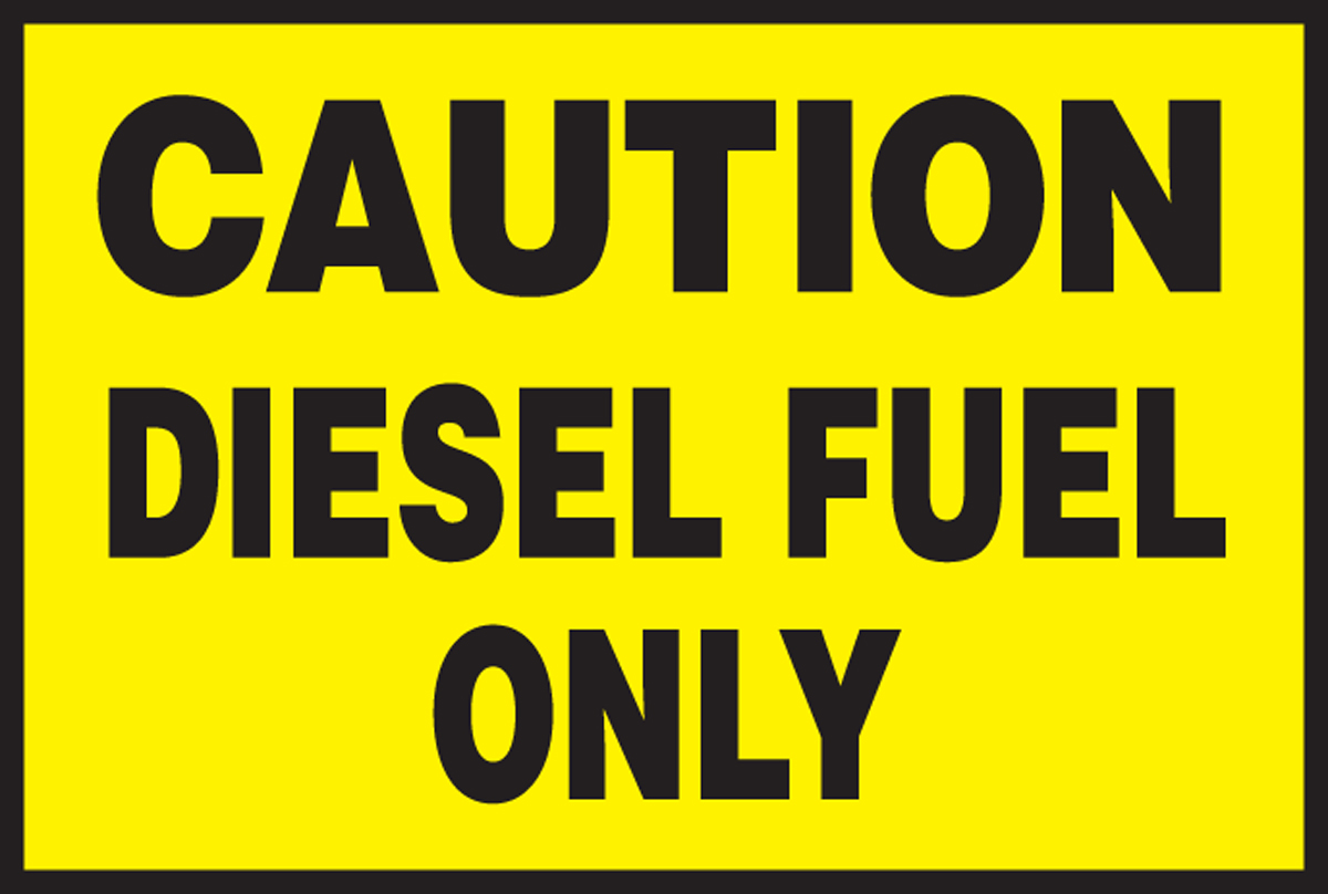 CAUTION DIESEL FUEL ONLY