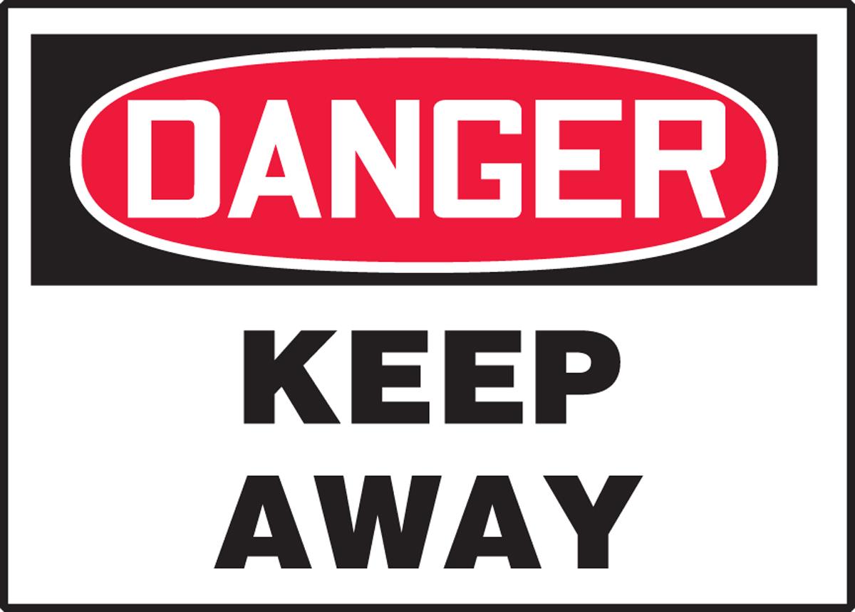 KEEP AWAY