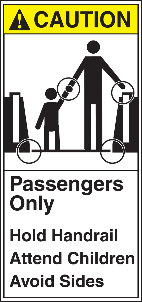 PASSENGERS ONLY HOLD HANDRAIL ATTEND CHILDREN AVOID SIDES (W/GRAPHIC)