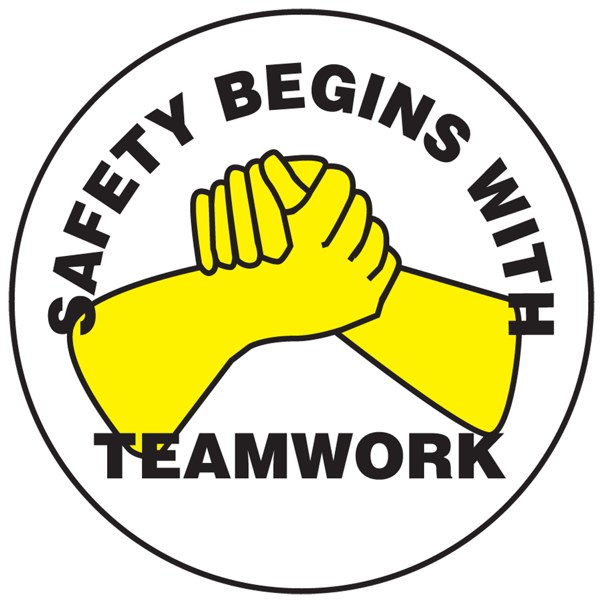 SAFETY BEGINS WITH TEAMWORK