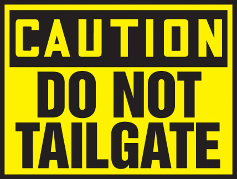 OSHA Caution Safety Label: Do Not Tailga... - Truck & Driver ...
