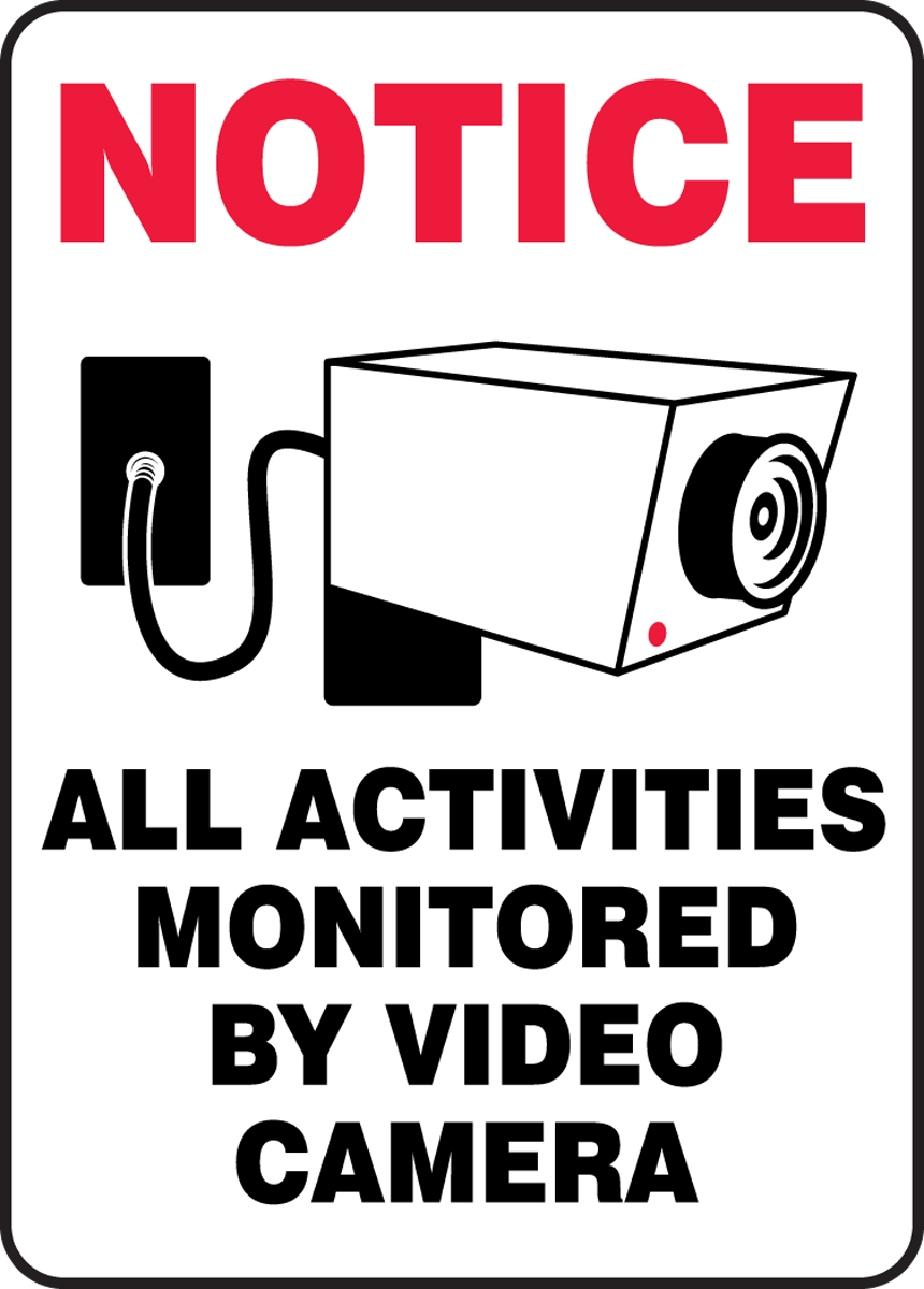 ALL ACTIVITIES MONITORED BY VIDEO CAMERA (W/GRAPHIC)