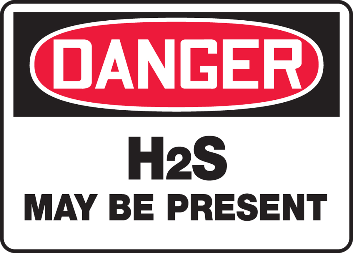 H2S MAY BE PRESENT