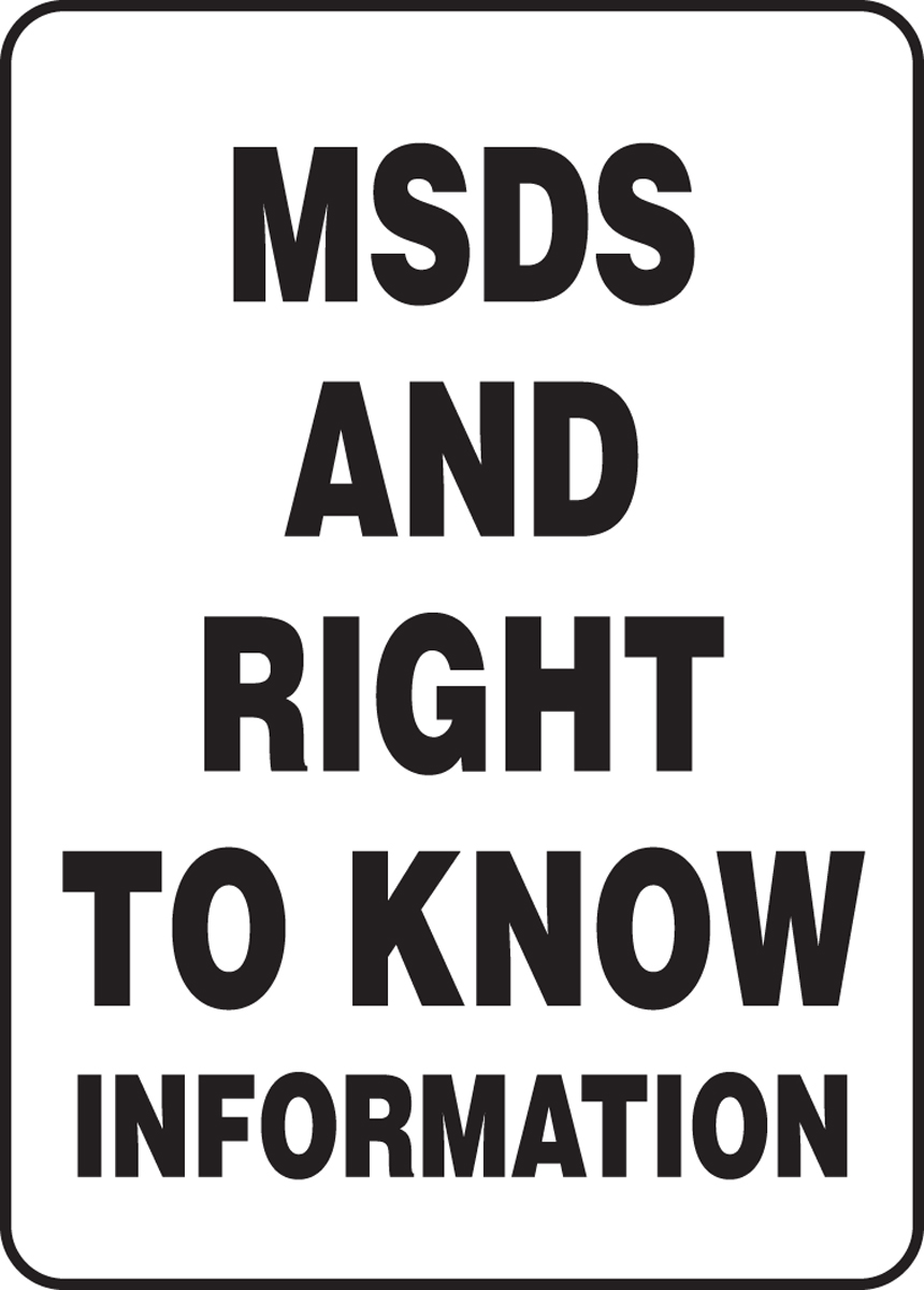 MSDS AND RIGHT TO KNOW INFORMATION