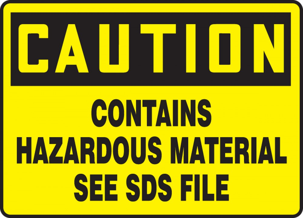 CAUTION CONTAINS HAZARDOUS MATERIAL SEE SDS FILE