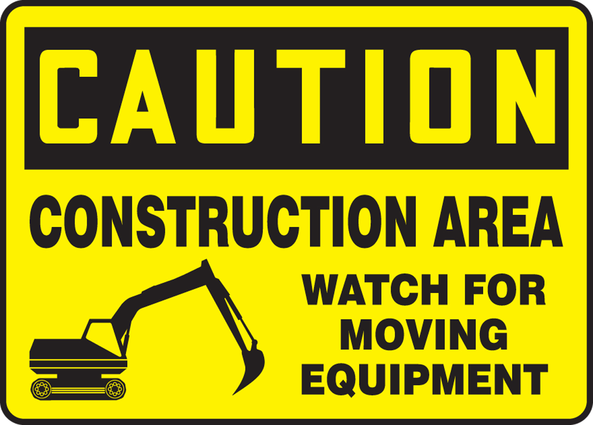 CONSTRUCTION AREA WATCH FOR MOVING EQUIPMENT (W/GRAPHIC)