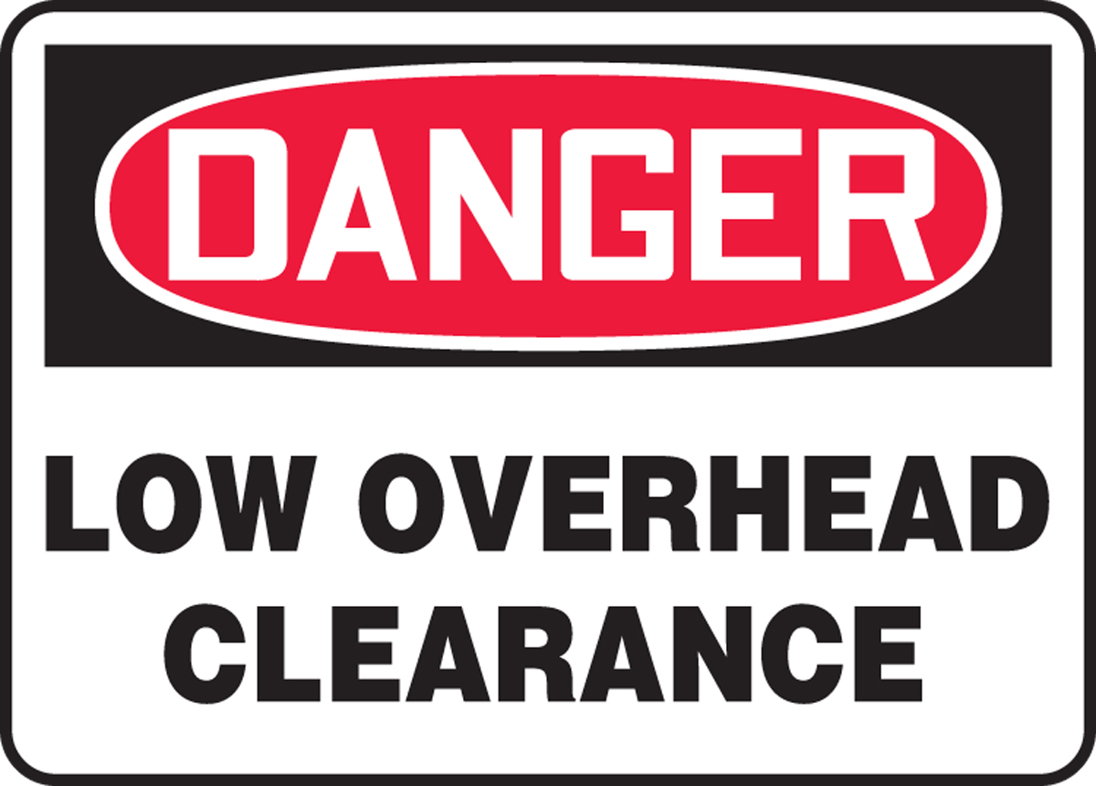 OSHA Danger Safety Sign: Low Overhead Cl... - Clearance - Traffic ...