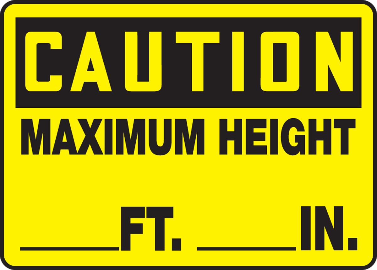MAXIMUM HEIGHT ___ FT ___ IN