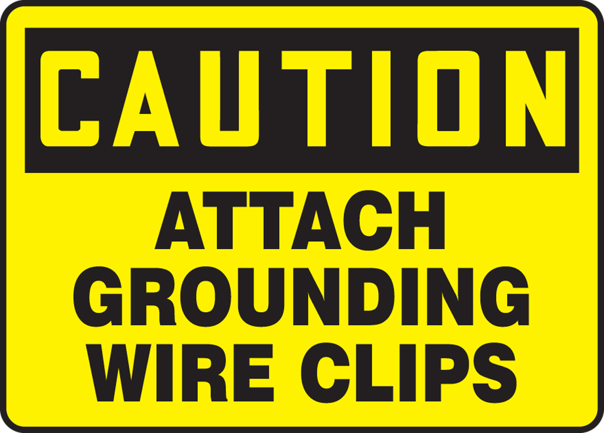 ATTACH GROUNDING WIRE CLIPS