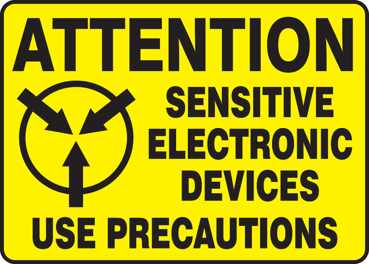 ATTENTION SENSITIVE ELECTRONIC DEVICES USE PRECAUTIONS
