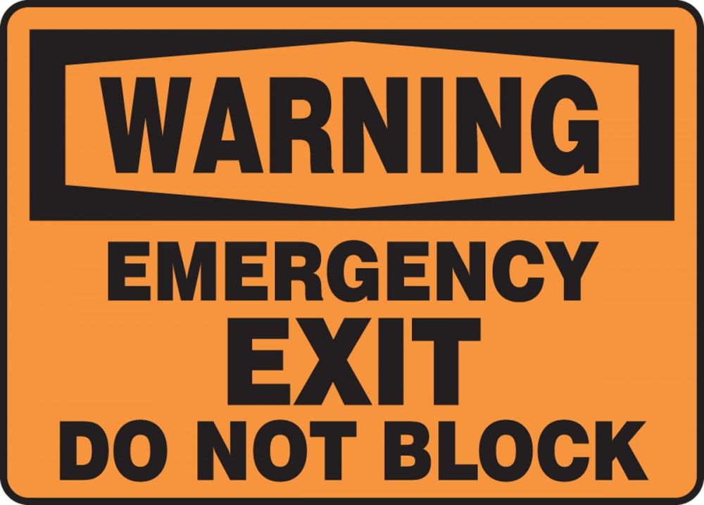 EMERGENCY EXIT DO NOT BLOCK