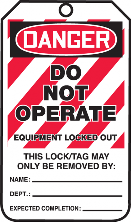 DANGER DO NOT OPERATE EQUIPMENT LOCKED OUT ...