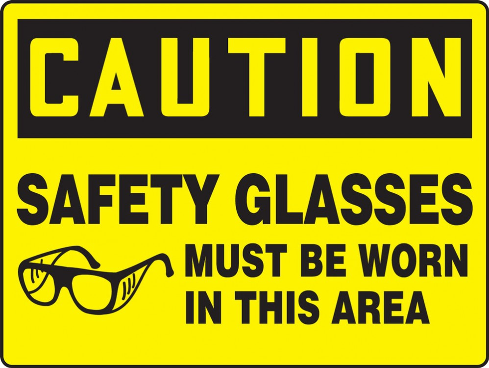 SAFETY GLASSES MUST BE WORN IN THIS AREA (W/GRAPHIC)