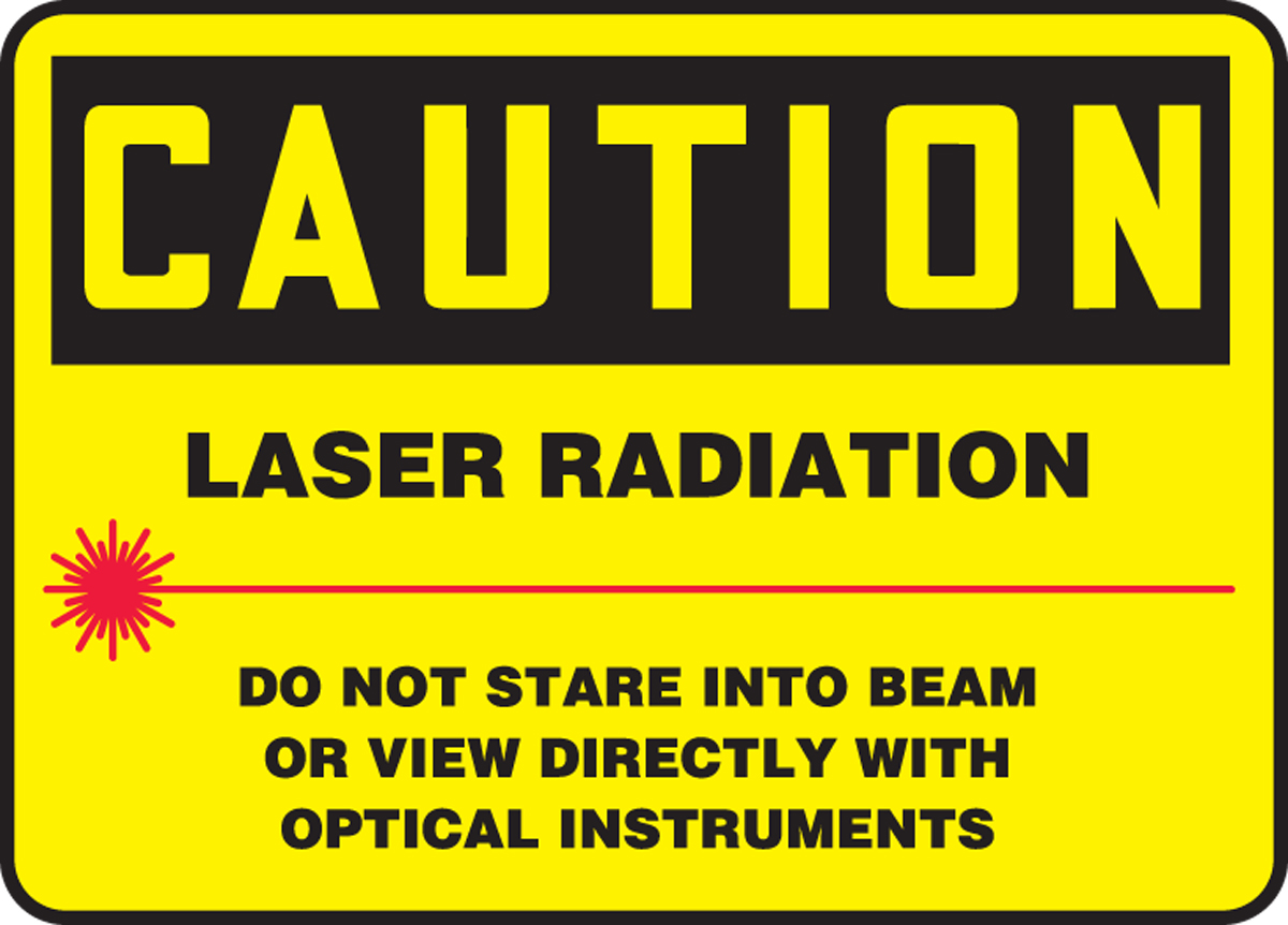 LASER RADIATION DO NOT STARE INTO BEAM OR VIEW DIRECTLY WITH OPTICAL INSTRUMENTS (W/GRAPHIC)