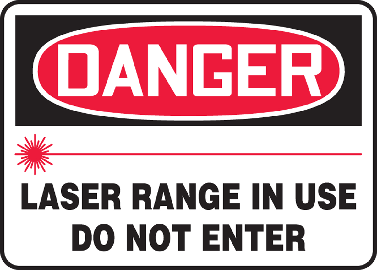 LASER RANGE IN USE DO NOT ENTER (W/GRAPHIC)
