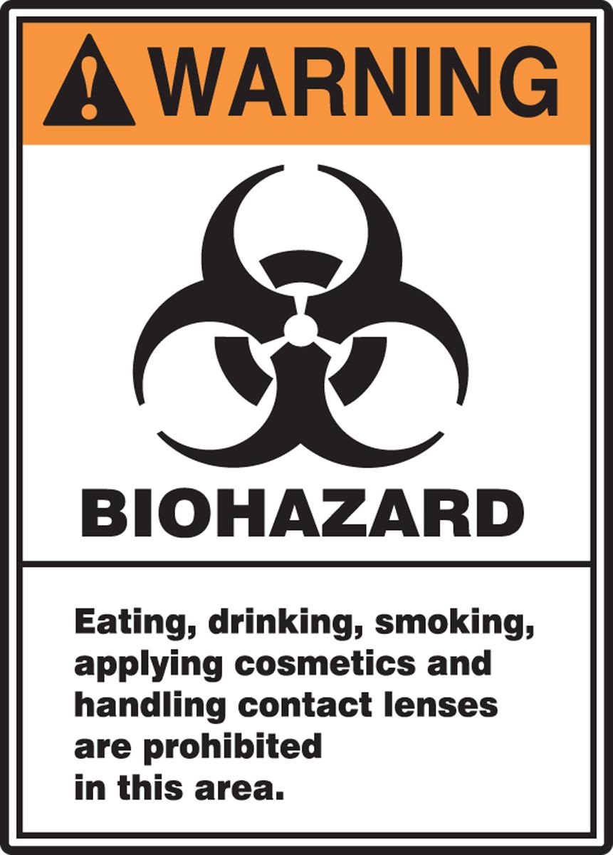 WRN BIOHAZARD EATING, DRINKING, SMOKING ...