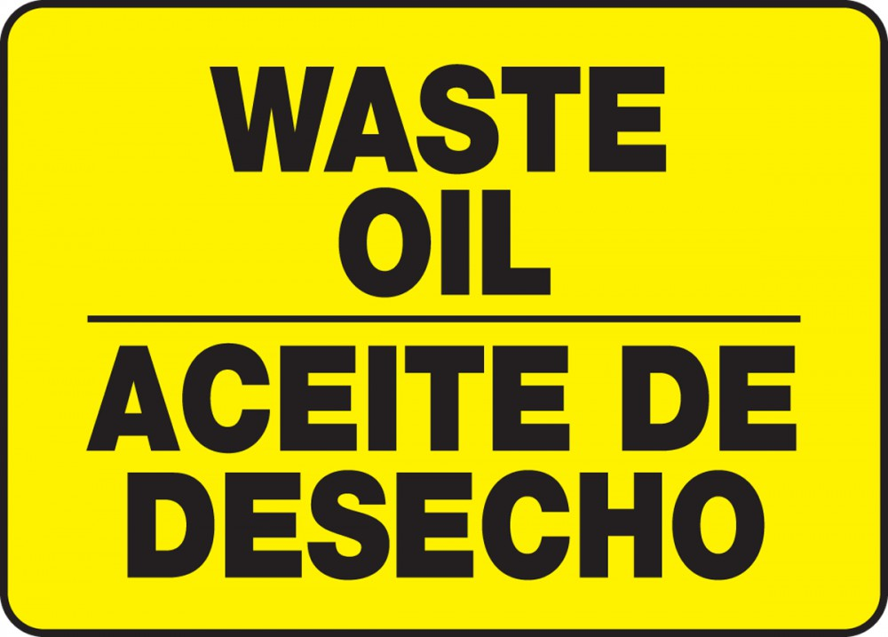 WASTE OIL (BILINGUAL)