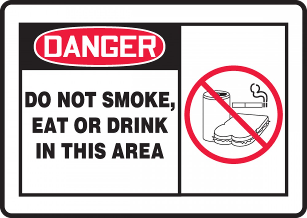 DO NOT SMOKE, EAT OR DRINK IN THIS AREA (W/GRAPHIC)
