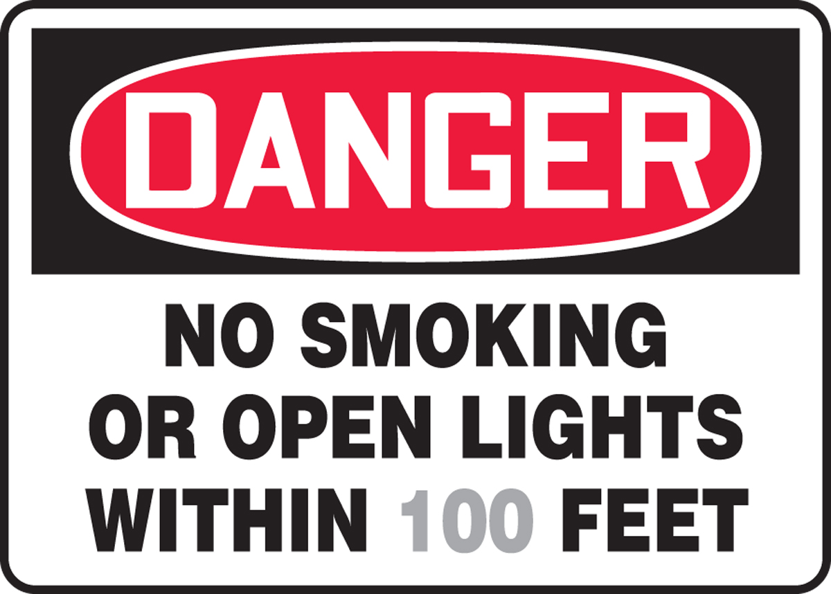 NO SMOKING OR OPEN LIGHT WITHIN ___ FEET