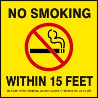 NO SMOKING WITHIN 15 FEET BY ORDER OF THE ALLEGHENY COUNTY COUNCIL ...