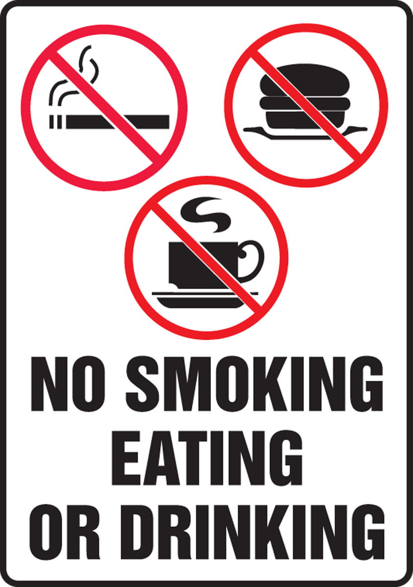 NO SMOKING EATING OR DRINKING (W/GRAPHIC