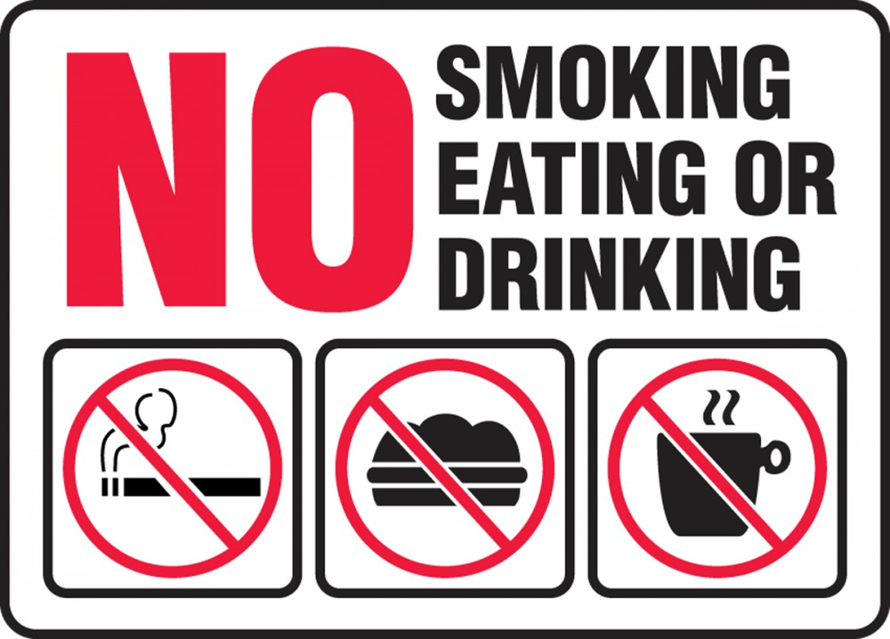 NO SMOKING EATING OR DRINKING (W/GRAPHIC)