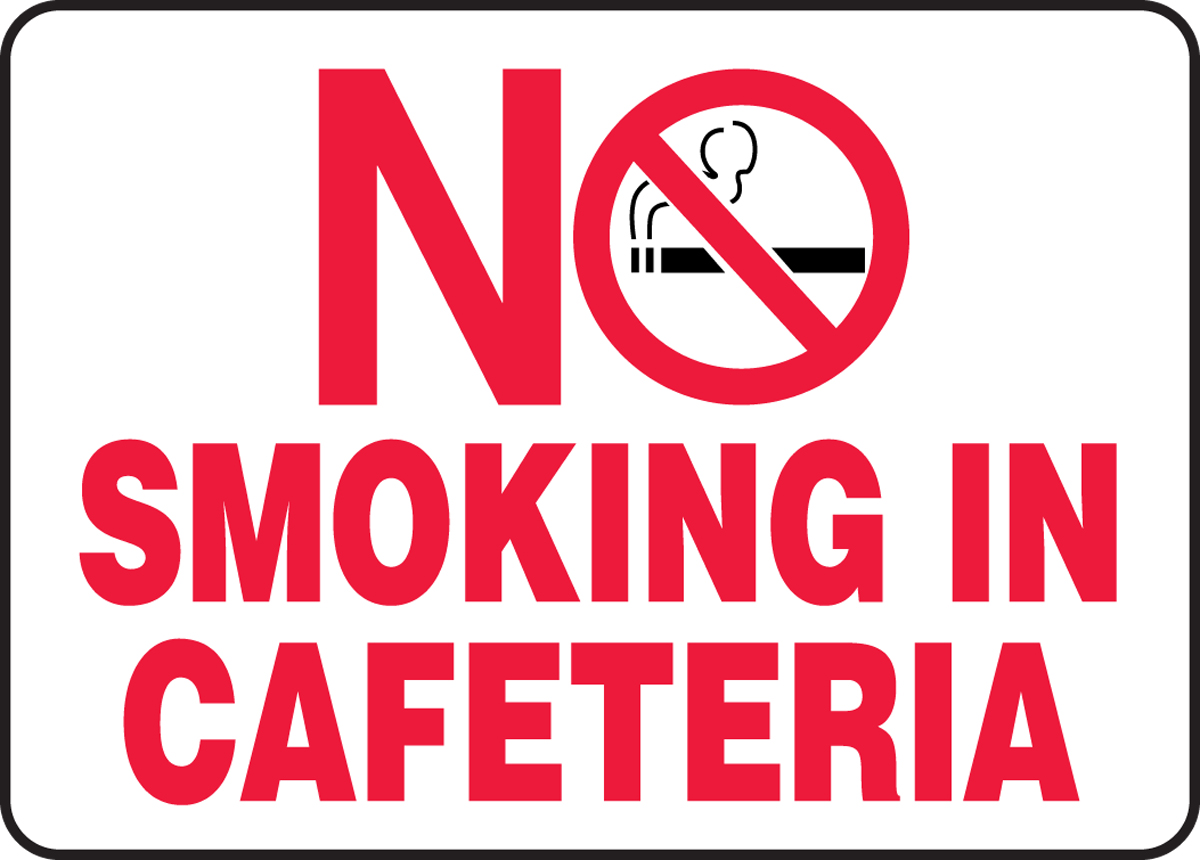 NO SMOKING IN CAFETERIA (W/GRAPHIC)