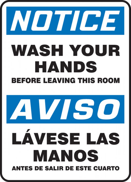 WASH YOUR HANDS BEFORE LEAVING THIS ROOM (BILINGUAL)