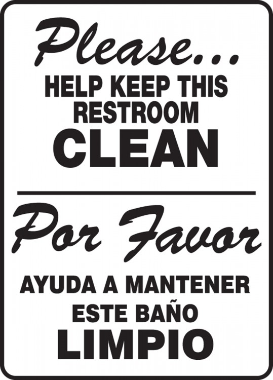 Brilliant 20 bathroom sign in spanish decorating design for Keep bathroom clean signs