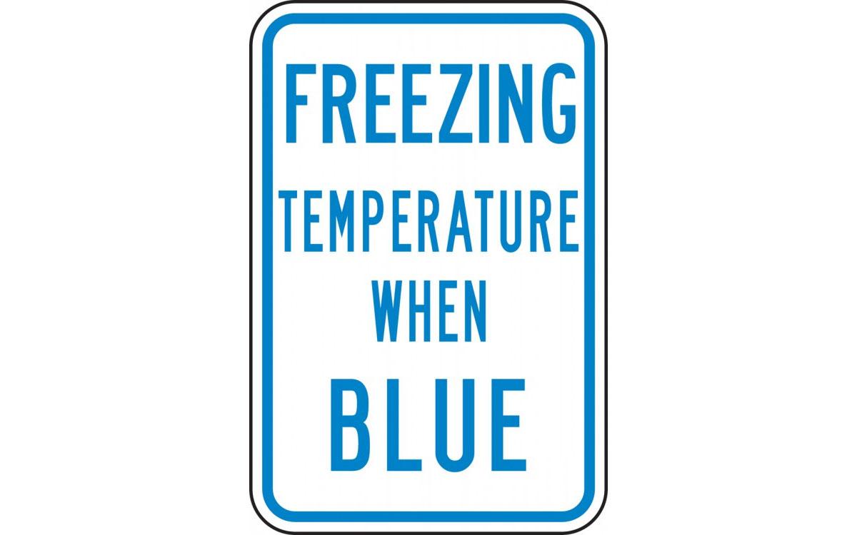 FREEZING TEMPERATURE WHEN BLUE