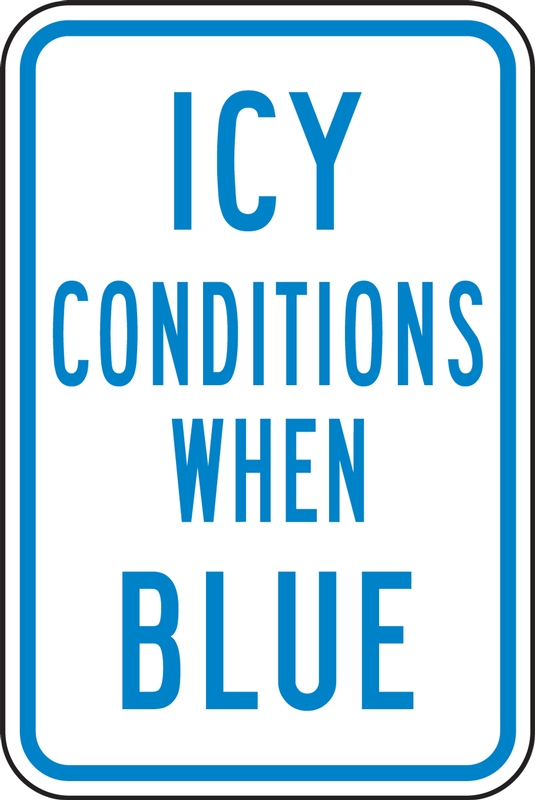 Temperature Indicator Safety Signs: Icy Conditions When Blue