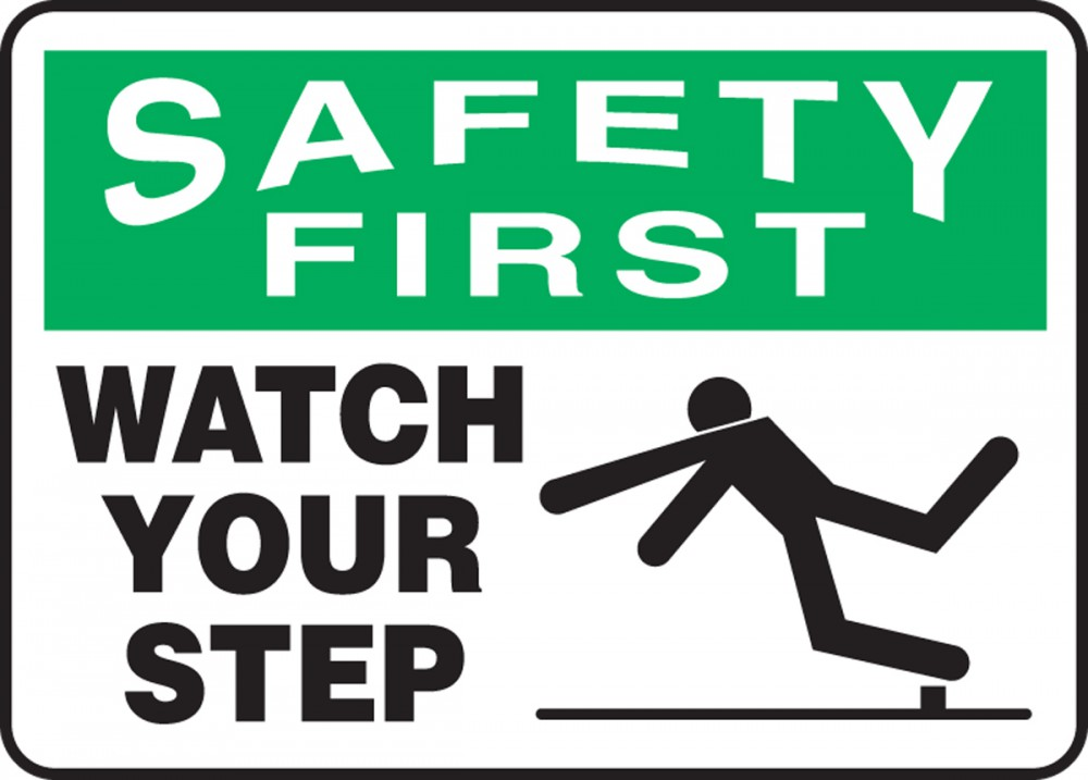WATCH YOUR STEP (W/GRAPHIC)