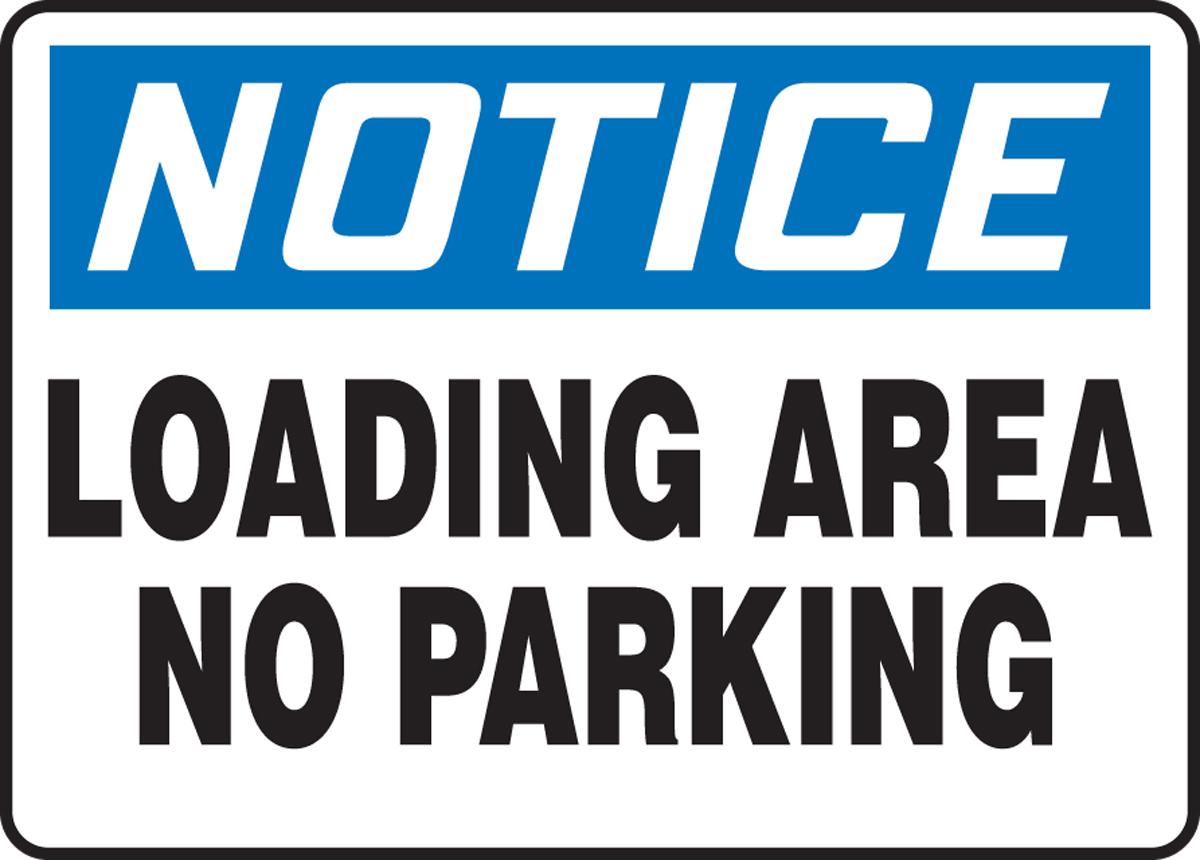 OSHA Notice Safety Sign: Loading Area - ... - Door & Dock ...