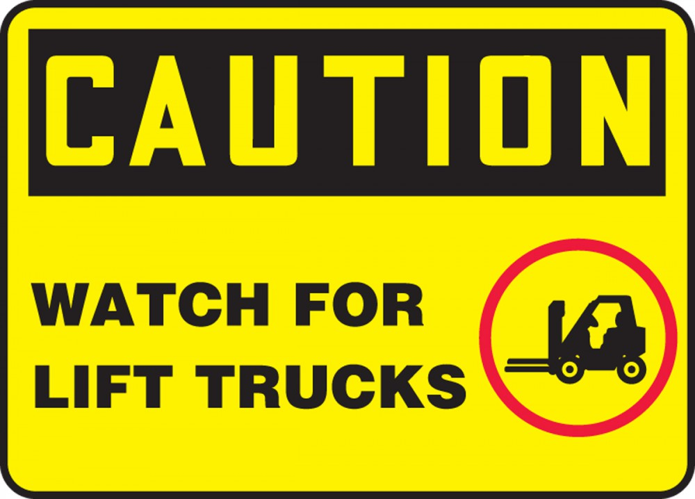 CAUTION WATCH FOR LIFT TRUCKS (W/GRAPHIC)