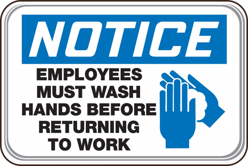 EMPLOYEES MUST WASH HANDS BEFORE RETURNING TO WORK (W/GRAPHIC)