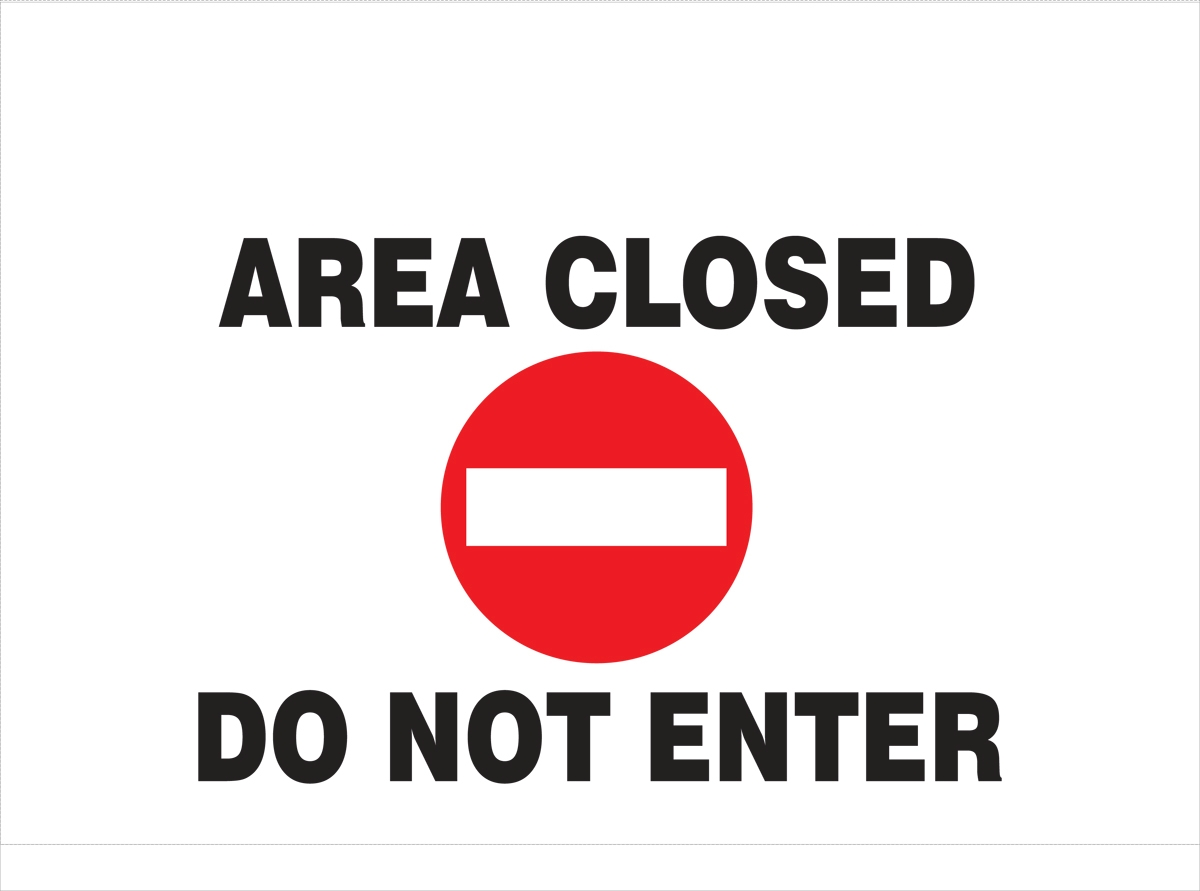 AREA CLOSED DO NOT ENTER