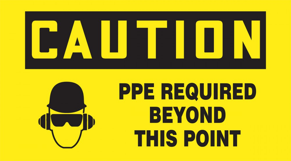 CAUTION PPE REQUIRED BEYOND THIS POINT W/GRAPHIC