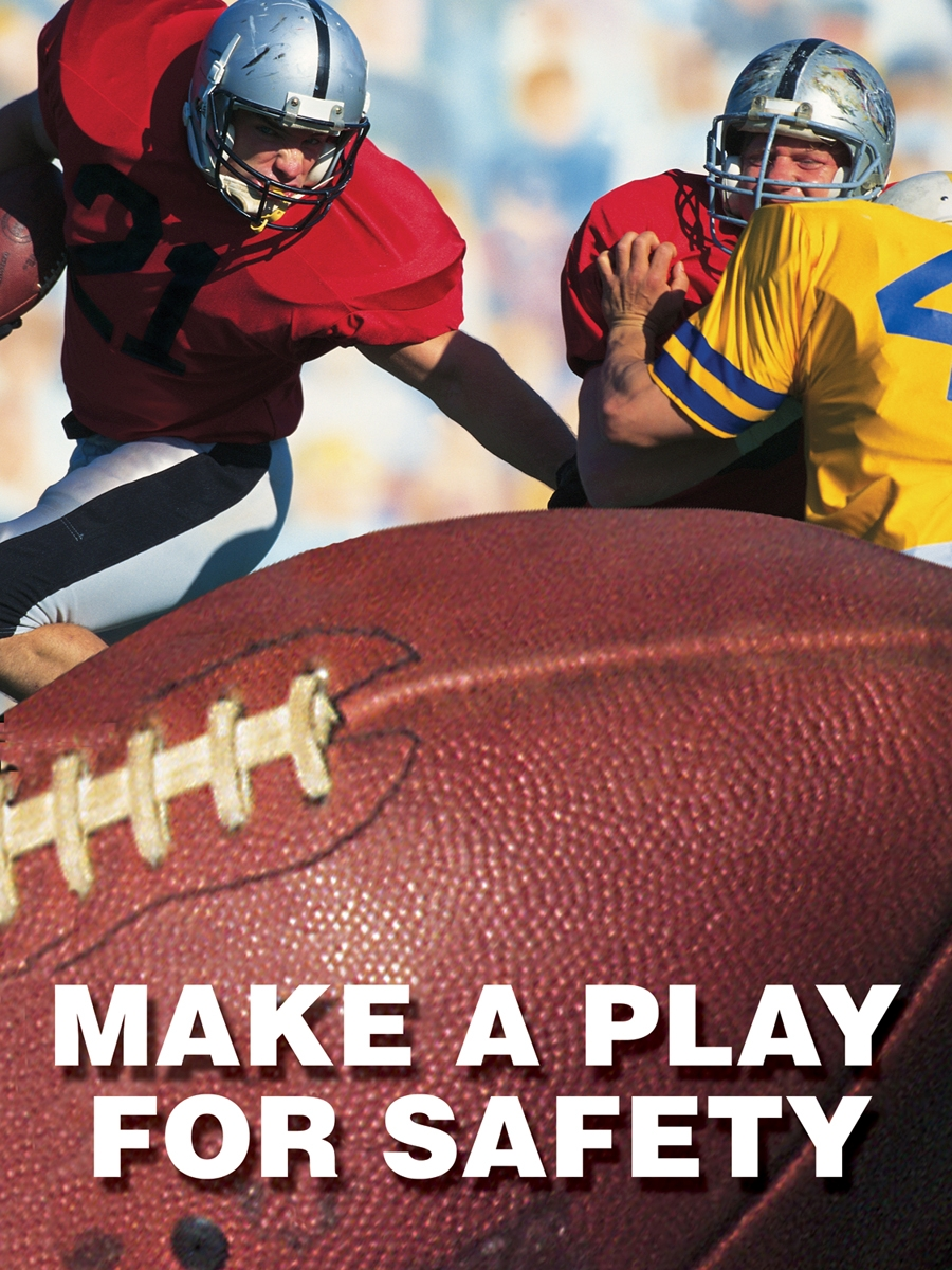 MAKE A PLAY FOR SAFETY