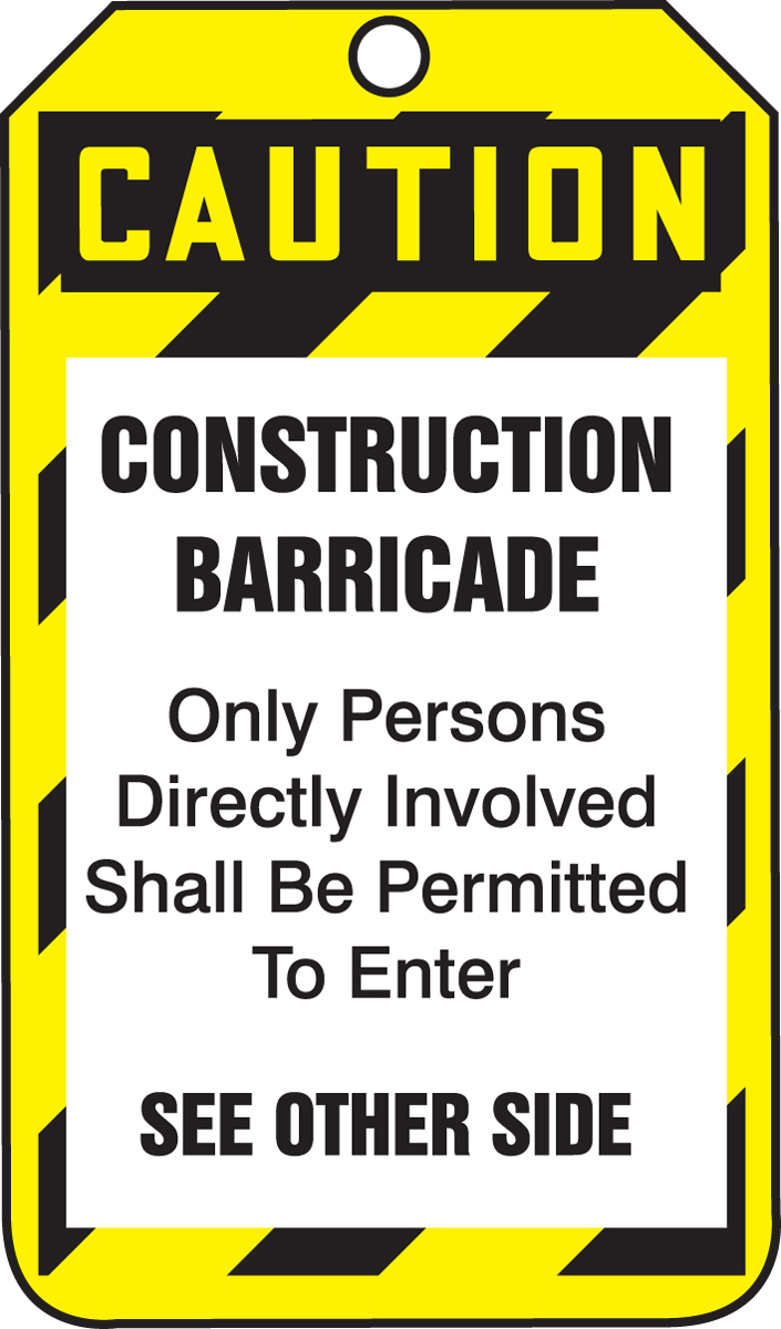 CAUTION <BR> CONSTRUCTION BARRICADE