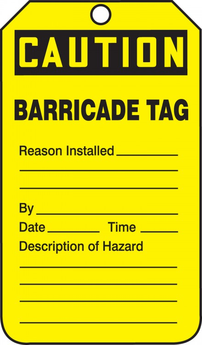CAUTION <BR>BARRICADE TAG
