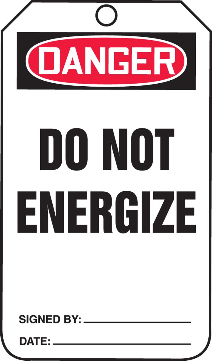 DANGER DO NOT ENGERGIZE