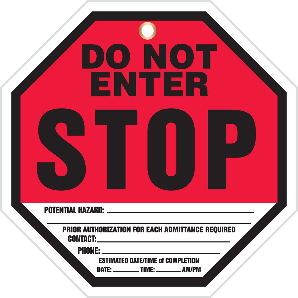 DO NOT ENTER STOP ...