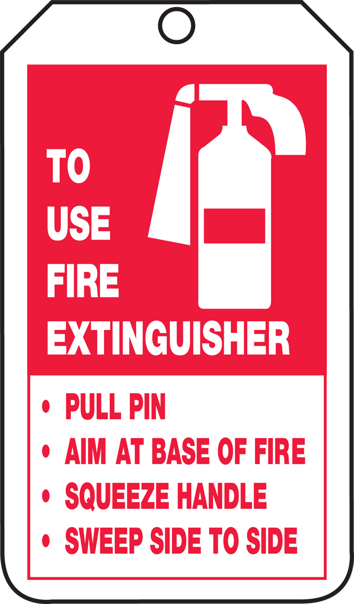 TO USE FIRE EXTINGUISHER PULL PIN AIM AT BASE OF FIRE SQUEEZE HANDLE SWEEP SIDE TO SIDE