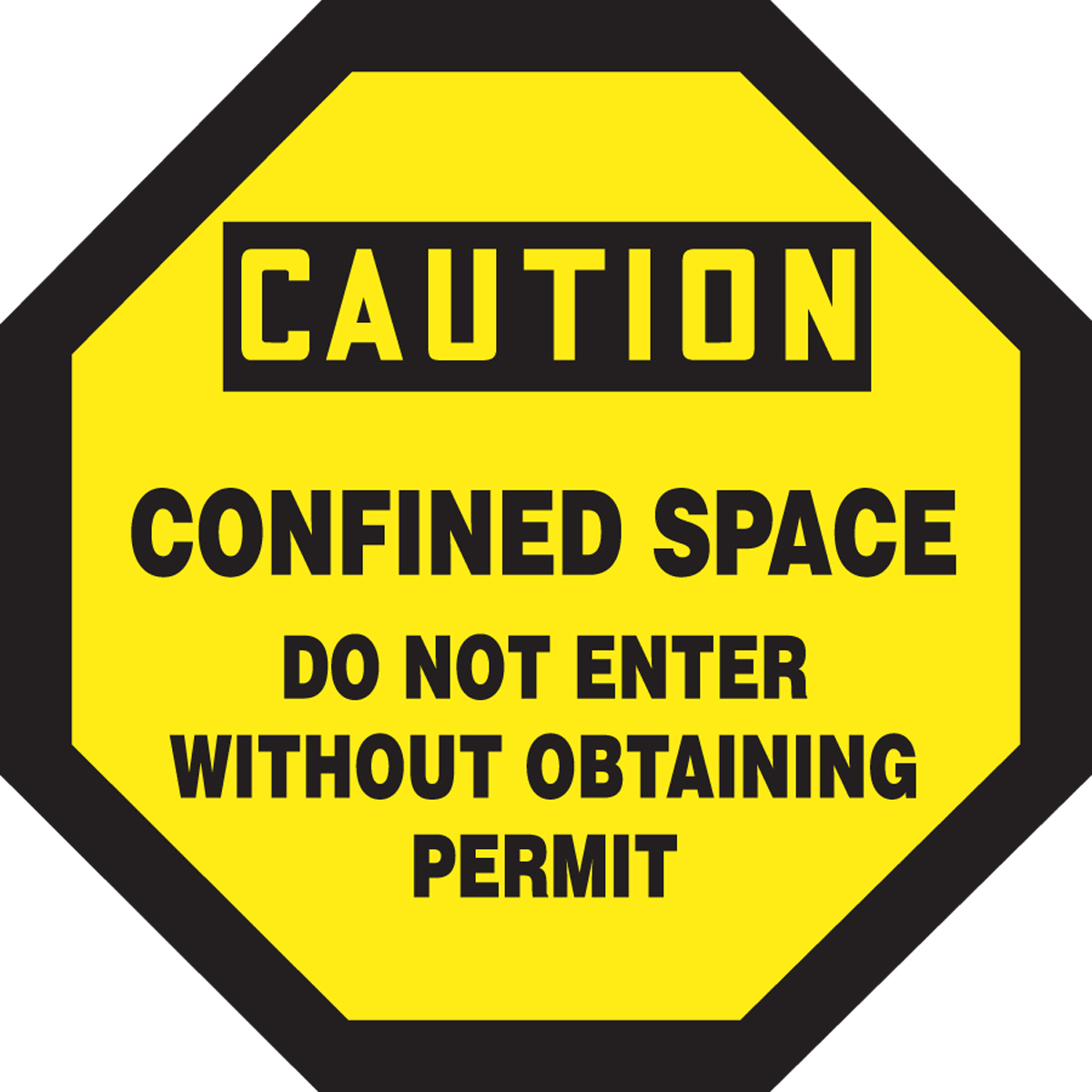 CONFINED SPACE DO NOT ENTER WITHOUT OBTAINING PERMIT
