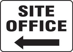 - Contractor Preferred Corrugated Plastic Sign: Site Office (Left Arrow)